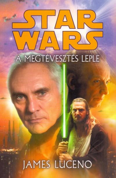 James Luceno - Star Wars - A megtévesztés leple