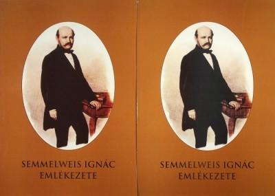 - Semmelweis Ignác emlékezete I-II.