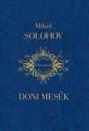 Mihail Alekszandrovics Solohov - Doni mes�k