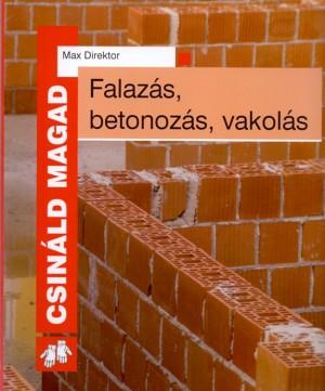 Max Direktor - Falaz�s, betonoz�s, vakol�s