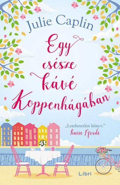 Julie Caplin - Egy csésze kávé Koppenhágában