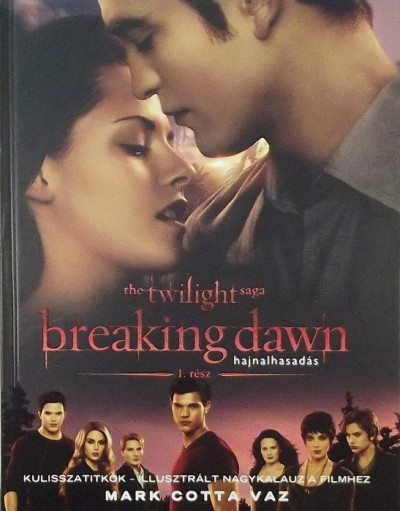 Mark Cotta Vaz - Breaking Dawn - Hajnalhasadás