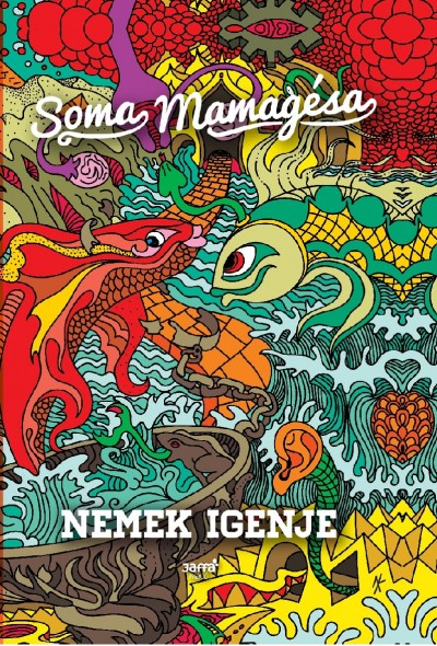 Soma Mamagésa - Nemek igenje
