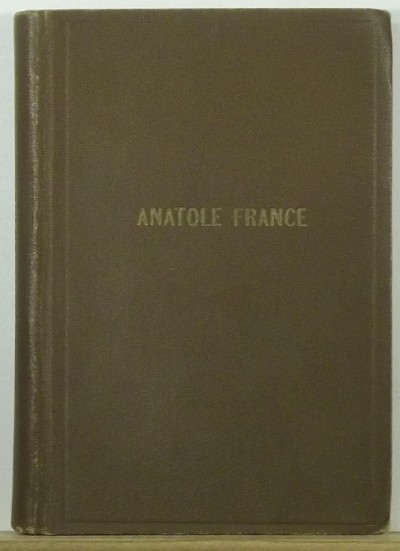 Anatole France - A kyméi énekes - Crainquebille - Putois - Gallio