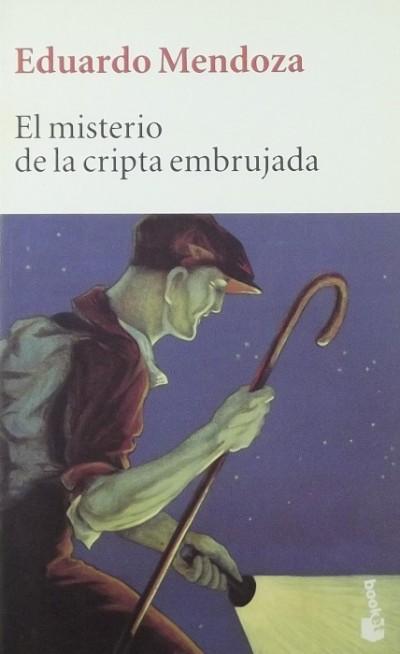 Eduardo Mendoza - El misterio de la cripta embrujada