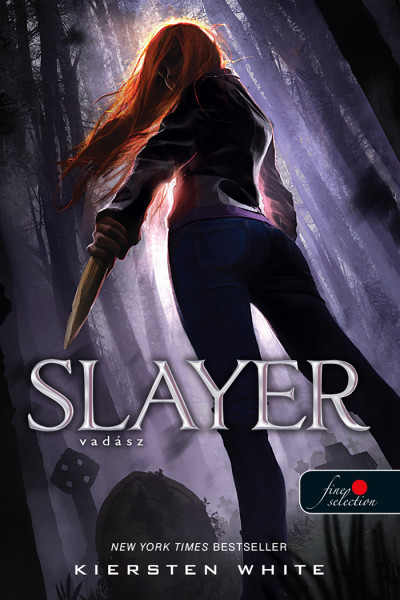 Kiersten White - Slayer - Vadász