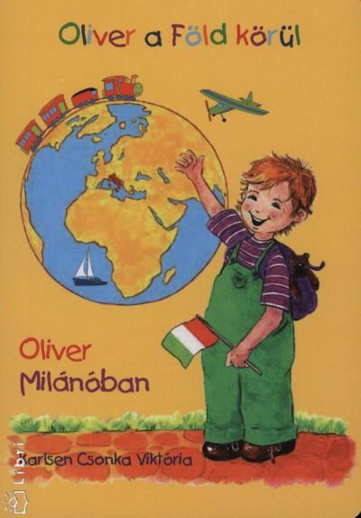 OLIVER MILÁNÓBAN - OLIVER A FÖLD KÖRÜL