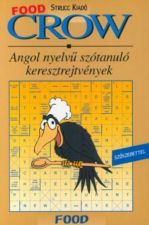 Vill�nyi Edit (Szerk.) - Crow - Food
