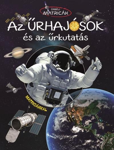 - Űrhajósok és az űrkutatás