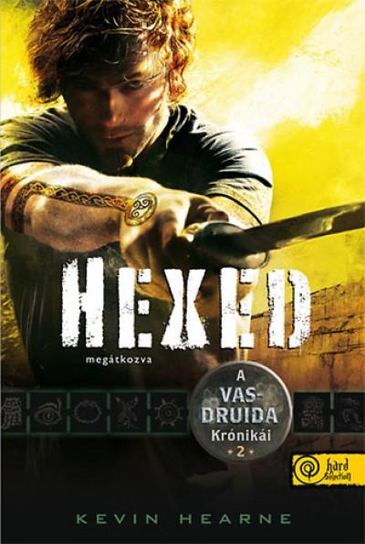 Kevin Hearne - Hexed - Megátkozva