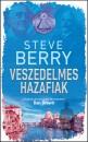 Steve Berry - Veszedelmes hazafiak