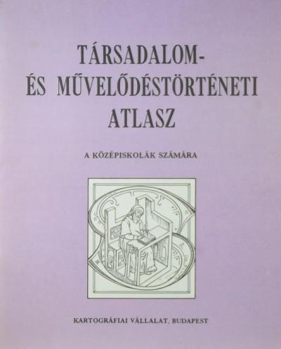- Társadalom- és művelődéstörténeti atlasz
