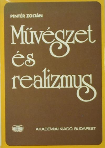 Pintér Zoltán - Művészet és realizmus