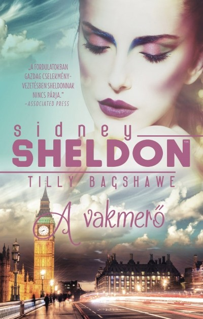 Tilly Bagshawe - Sidney Sheldon - A vakmerő