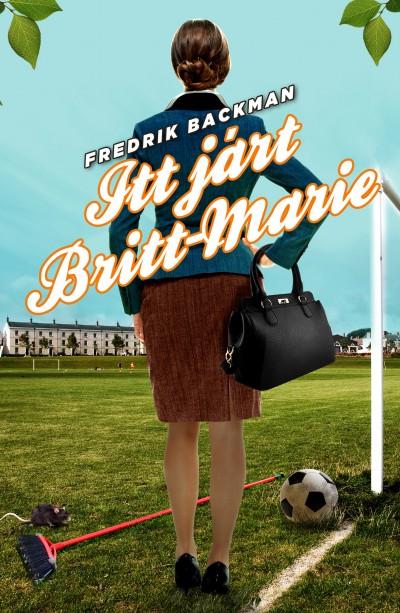 Fredrik Backman - Itt járt Britt-Marie