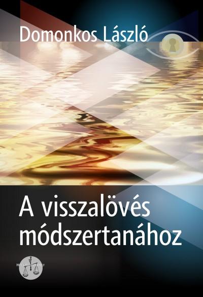 Domonkos László - A visszalövés módszertanához