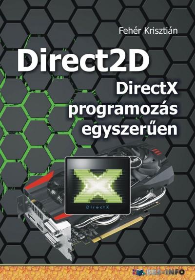 Fehér Krisztián - Direct2D