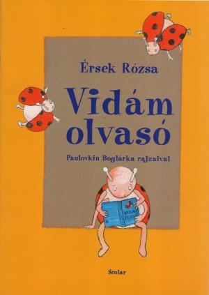 �rsek R�zsa - Vid�m olvas�