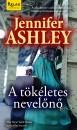 Jennifer Ashley - A t�k�letes nevel�n�