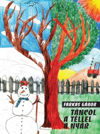 Farkas Gábor - Táncol a téllel a nyár