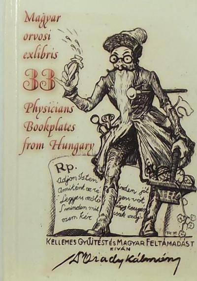 - 33 magyar orvosi exlibris. 33 Physicians Bookplates from Hungary