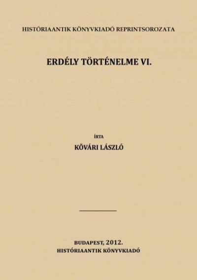Kővári László - Erdély történelme VI.