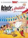 René Goscinny - Albert Uderzo - Asterix 4. - Asterix, a gladiátor