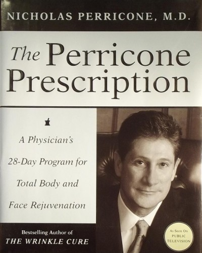 Nicholas Perricone - THE PERRICONE PRESCRIPTION