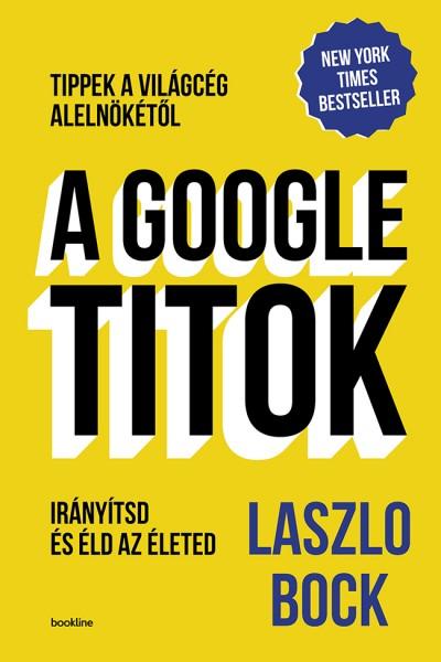 Laszlo Bock - A Google titok