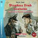 Rejtő Jenő - Rudolf Péter - Piszkos Fred közbelép - Hangoskönyv (MP3)
