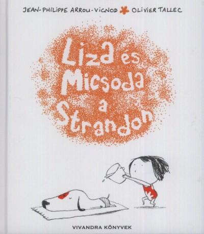 LIZA ÉS MICSODA A STRANDON