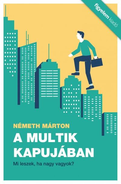 Németh Márton - A multik kapujában