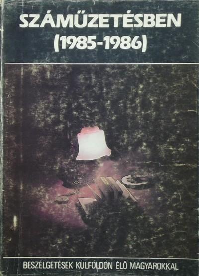 - Száműzetésben - Beszélgetések külföldön élő magyarokkal (1985-1986)