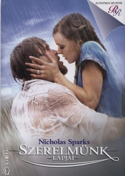 Nicholas Sparks - Szerelm�nk lapjai