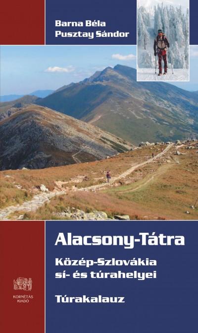 Barna Béla - Pusztay Sándor - Alacsony-Tátra  - Túrakalauz