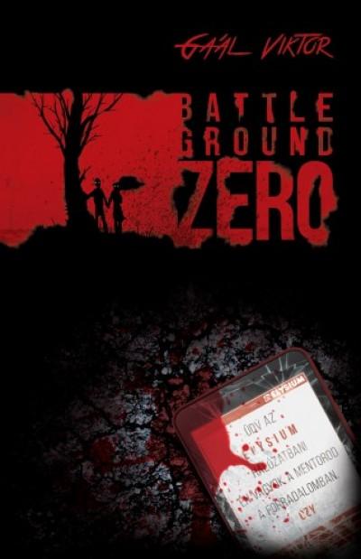 Gaál Viktor - Battleground Zero