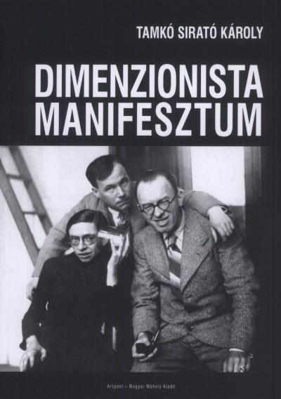 Tamkó Sirató Károly - Dimenzionista manifesztum