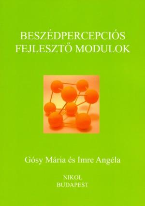 G�sy M�ria - Imre Ang�la - Besz�dpercepci�s fejleszt� modulok