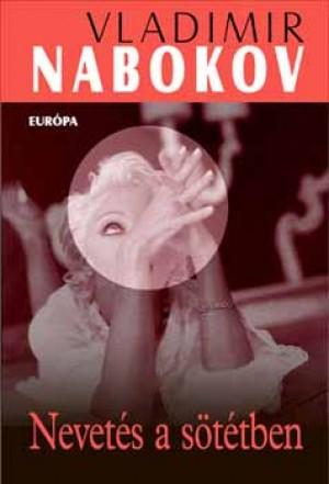 Vladimir Nabokov - Nevet�s a s�t�tben