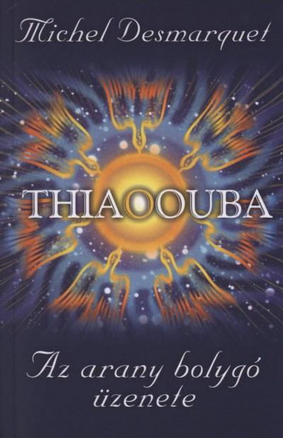 Michel Desmarquet - Thiaoouba