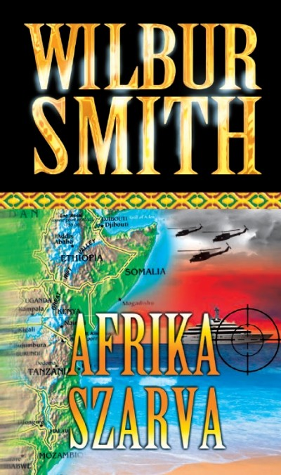Wilbur Smith - Afrika szarva