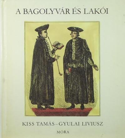Kiss Tamás - A Bagolyvár és lakói