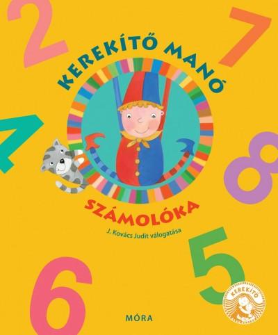 J. Kovács Judit - Kerekítő Manó számolóka