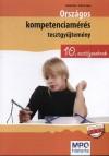 Balogh Erika - Szab� �gnes - Orsz�gos kompetenciam�r�s tesztgy�jtem�ny 10. oszt�lyosoknak