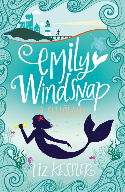 Liz Kessler - Emily Windsnap