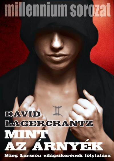 David Lagercrantz - Mint az árnyék