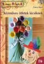 Gara Mari - Kézműves ötletek kicsiknek
