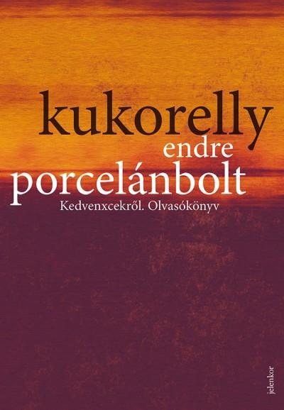 Kukorelly Endre - Porcelánbolt