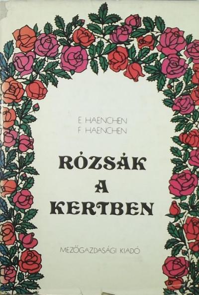 Eckart Haenchen - Rózsák a kertben