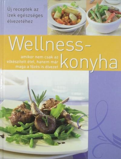 - Wellness-konyha
